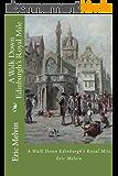 A Walk Down Edinburgh's Royal Mile (English Edition)