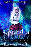Secrets of the Past: Year 1 (Ocean Academy)