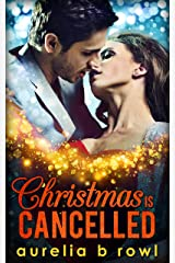Christmas Is Cancelled Kindle Edition