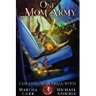 One Mom Army (Case Files Of An Urban Witch Book 3)