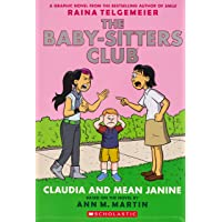 Baby-Sitters Club Graphic Novel # 4: Claudia & Mean Janine