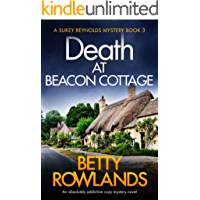 Death at Beacon Cottage: An absolutely addictive cozy mystery novel (A Sukey Reynolds Mystery Book 3)