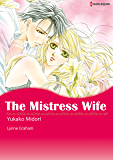 THE MISTRESS WIFE (Harlequin comics)