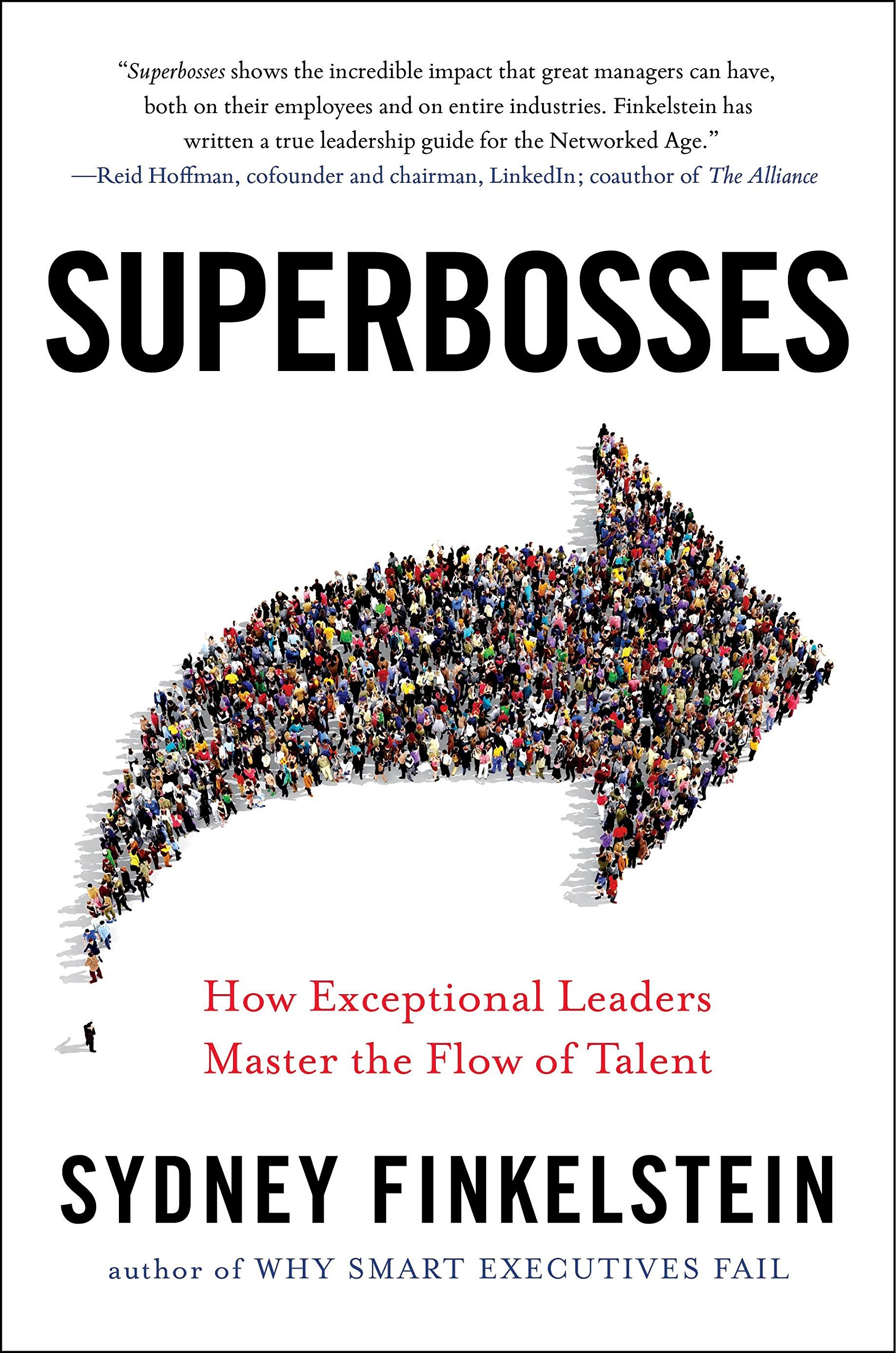 Read Online Superbosses: How Exceptional Leaders Master the Flow of Talent pdf epub