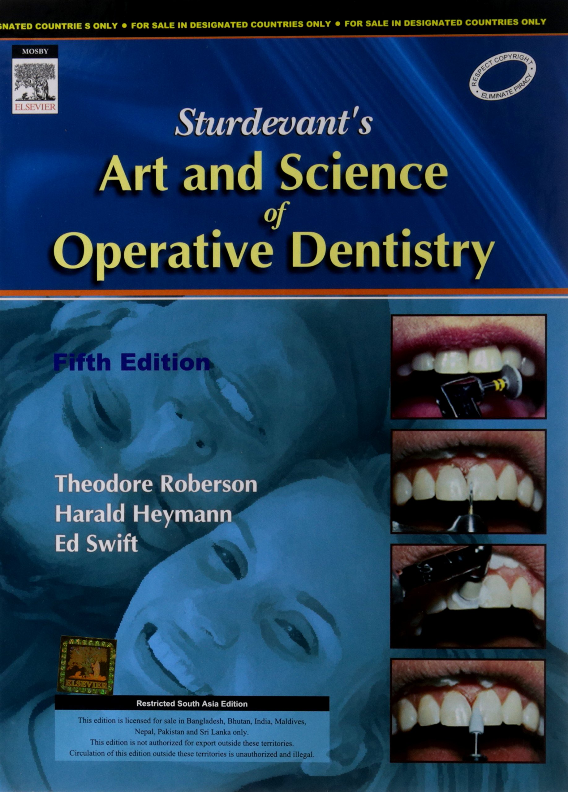 Sturdevant's art and science of operative dentistry (roberson.