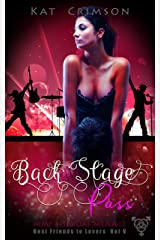 Back Stage Pass: MMF Bisexual Ménage Romance (Best Friends to Lovers Book 5) Kindle Edition