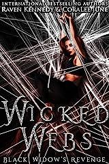 Wicked Webs: Black Widow's Revenge Kindle Edition