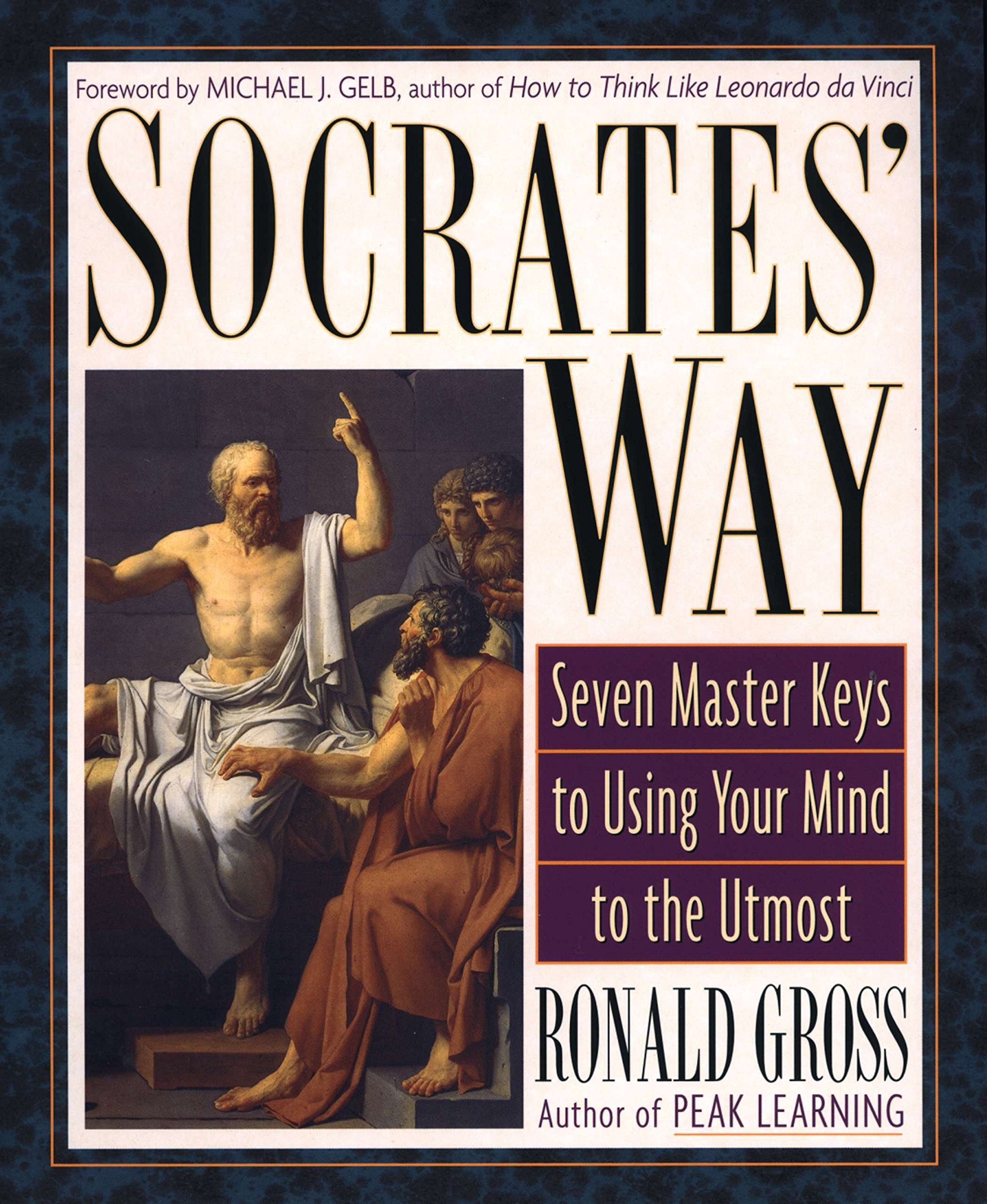 Download Socrates' Way: Seven Keys to Using Your Mind to the Utmost ebook