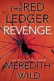 Revenge: The Red Ledger: Volume 3 (Parts 7, 8 & 9)