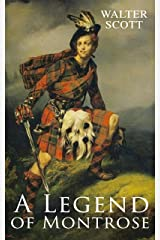 A Legend of Montrose: Historical Novel