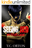 Seeing Red: Interlude (Book 1.5)