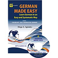 German Made Easy: Learn German in an Easy and Systematic Way with CD