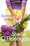 Suddenly Single: An unputdownable tale full of romance and revelations