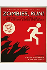 Zombies, Run!: Keeping Fit and Living Well in the Current Zombie Emergency Paperback