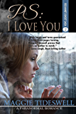 PS: I Love You: A Paranormal Romance (Roxanne's Ghost Saga Book 2)