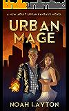 Urban Mage: A New Adult Urban Fantasy Novel