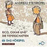 Rico, Oskar und die Tieferschatten - Das Hörspiel: 1 CD