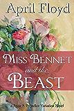 Miss Bennet and the Beast: A Pride & Prejudice Variation Novel