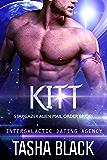 Kitt: Stargazer Alien Mail Order Brides #4 (Intergalactic Dating Agency)