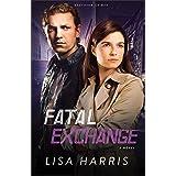 Fatal Exchange (Southern Crimes Book #2): A Novel