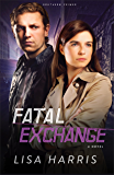 Fatal Exchange (Southern Crimes Book #2): A Novel