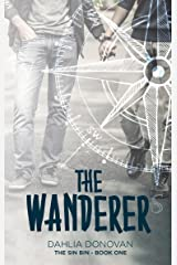 The Wanderer (The Sin Bin Book 1) Kindle Edition