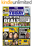 THE CHESAPEAKE TODAY ALL CRIME ALL THE TIME Vol. 10 No.1