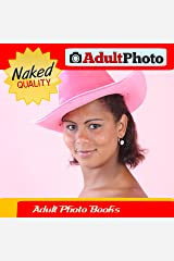 Adult Photo Books - Stripping Naked Girl in Three Outfits - Sexy Photo Books Nackt Kindle Edition