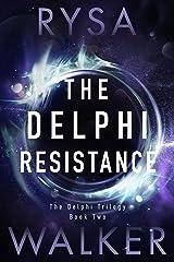 The Delphi Resistance (The Delphi Trilogy Book 2) Kindle Edition