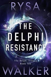 The Delphi Resistance (The Delphi Trilogy Book 2)