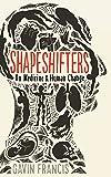 Shapeshifters: On Medicine & Human Change (Wellcome)