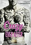 Crazy Ever After: 13 Autoren - 1 Liebesgeschichte (German Edition)