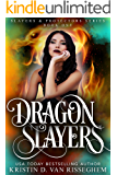 Dragon Slayers (Slayers & Protectors Book 1)