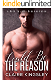 Could Be the Reason: (Gabe and Sadie) (A Back to Jetty Beach Romance Book 3)