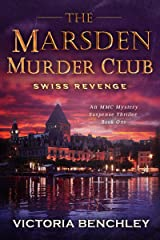 The Marsden Murder Club: Swiss Revenge - A Gripping Psychological Mystery, Suspense, Thriller with a Twist - Book 1 Kindle Edition
