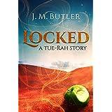Locked (Tue-Rah Chronicles)