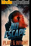 No Escape (No Justice Book 2)