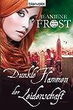 Dunkle Flammen der Leidenschaft: Roman (Die Night Prince Serie, Band 1)