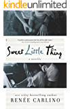Sweet Little Thing: A Novella (Sweet Thing Book 2)