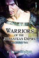 Warriors of the Atlantean Empire: The Ensuing War (Warriors of the Atlantean Empire Series) (Prelude) Book 0) Kindle Edition