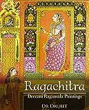 Ragachitra: Deccani Ragamala Paintings