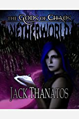 Netherworld (The Gods of Chaos Book 2) Kindle Edition