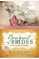 A Bouquet of Brides Romance Collection: For Seven Bachelors, This Bouquet of Brides Means a Happily Ever After Paperback