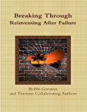 Breaking Through, Reinventing After Failure