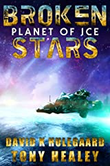 Planet of Ice (The Broken Stars Book 2) Kindle Edition