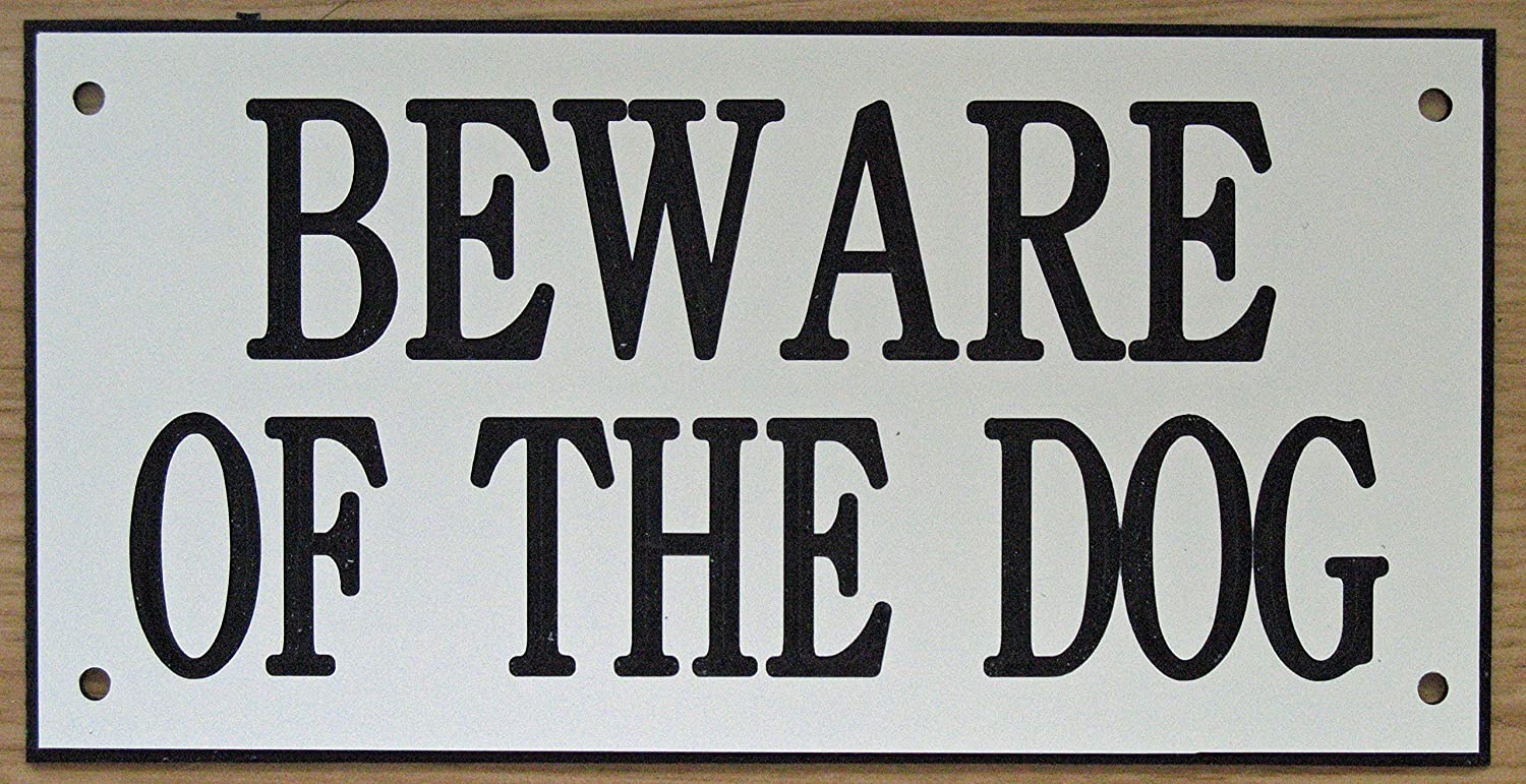 6in x 3in ACRYLIC BEWARE OF THE DOG SIGN IN GREY WITH BLACK PRINT EXPRESSIONS ENGRAVERS LTD
