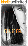 Full of Fire: A Second Chance Romance