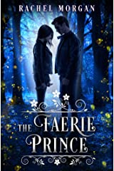 The Faerie Prince (Creepy Hollow Book 2) Kindle Edition