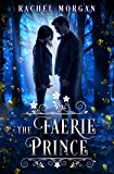 The Faerie Prince (Creepy Hollow Book 2)