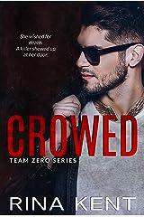 Crowed: A Hitman Romance (Team Zero Book 2) Kindle Edition